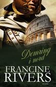 """""""Demring i nord"""" av Francine Rivers"""