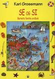 """""""Se og si - barnets første ordbok"""" av Kari Grossmann"""