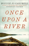 """Once upon a river"" av Bonnie Jo Campbell"