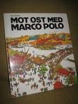 """""""Mot øst med Marco Polo"""" av Piero Ventura"""