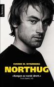"""Northug"" av Sverre M. Nyrønning"