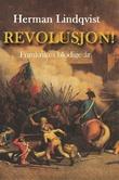 """""""Revolusjon! - Frankrikes blodige år"""" av Herman Lindqvist"""