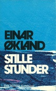 """""""Stille stunder - manns gaman"""" av Einar Økland"""