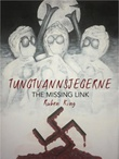 """Tungtvannsjegerne - the missing link"" av Ruben King"