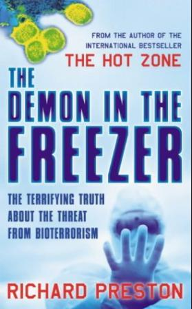 """""""The demon in the freezer - the terrifying truth about the threat from bioterrorism"""" av Richard Preston"""