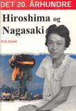 """""""Hiroshima og Nagasaki"""" av Reg Grant"""