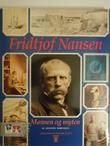 """""""Fridtjof Nansen mannen og myten"""" av Øystein Sørensen"""