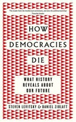 """""""How democracies die what history reveals about our future"""" av Steven Levitsky"""