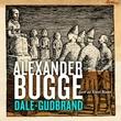 """""""Dale-Gudbrand"""" av Alexander Bugge"""