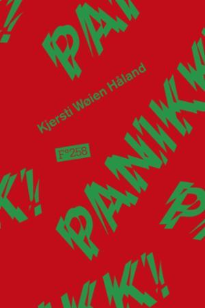 """""""Panikk!"""" av Kjersti Wøien Håland"""