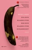 """""""Hva hun klager over når hun klager over husarbeidet roman"""" av Heidi Linde"""