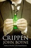 """""""Crippen - a novel of murder"""" av John Boyne"""