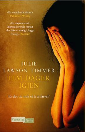 """""""Fem dager igjen"""" av Julie Lawson Timmer"""