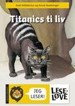 """""""Titanics ti liv"""" av Axel Hellstenius"""