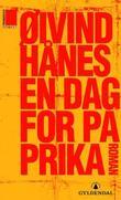 """""""En dag for paprika - roman"""" av Øivind Hånes"""