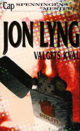 """""""Valgets kval - politisk thriller"""" av Jon Lyng"""