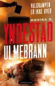 """Ulmebrann"" av Monika N. Yndestad"