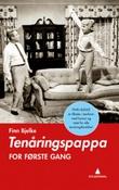 """""""Tenåringspappa for første gang"""" av Finn Bjelke"""