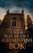 """""""Alkymistens bok - tapperhet og frelse i krigsherjede Andalucia"""" av Adam Williams"""