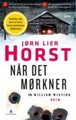 """""""Når det mørkner ; Nøkkelvitnet"""" av Jørn Lier Horst"""