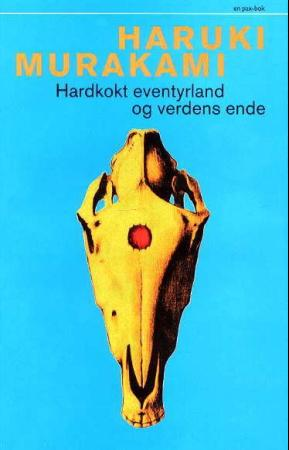"""""""Hardkokt eventyrland og verdens ende"""" av Haruki Murakami"""