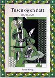"""""""Tusen og en natt 2 Kitab alf lailah wa lailah"""" av Waldemar Brøgger"""