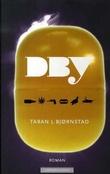 """""""Dby"""" av Taran L. Bjørnstad"""