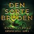 """""""Den sorte bruden"""" av Anne Elvedal"""