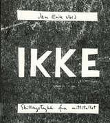 """""""Ikke - skillingstrykk fra nittitallet"""" av Jan Erik Vold"""
