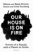 """""""Our house is on fire - scenes of a family and a planet in crisis"""" av Malena Ernman"""