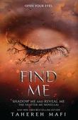 """Find me"" av Tahereh Mafi"