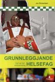 """""""Grunnleggjande helsefag - vg2 og vg3 ambulansefag"""" av Jon Richardsen"""