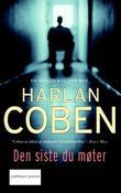 """""""Den siste du møter"""" av Harlan Coben"""