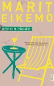 """""""Arbeid pågår - roman"""" av Marit Eikemo"""