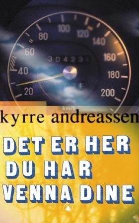 """""""Det er her du har venna dine - noveller"""" av Kyrre Andreassen"""