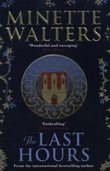"""The last hours"" av Minette Walters"