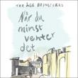 """Når du minst venter det"" av Tor Åge Bringsværd"