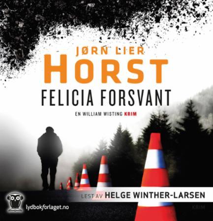"""""""Felicia forsvant"""" av Jørn Lier Horst"""