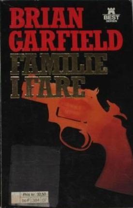 """""""Familie i fare"""" av Brian Garfield"""