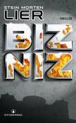 """""""Bizniz - thriller"""" av Stein Morten Lier"""