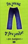 """""""En jeans og fire jenter"""" av Ann Brashares"""