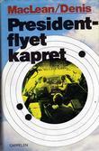 """""""Presidentflyet kapret"""" av Alistair MacLean"""