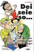 """""""Dei seie so om sogningen, sunnfjordingen og nordfjordingen"""" av Jens Brekke"""