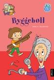 """""""Byggebøll"""" av Anna R. Folkestad"""