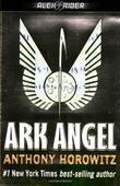 """Ark Angel (Alex Rider Adventure)"" av Anthony Horowitz"