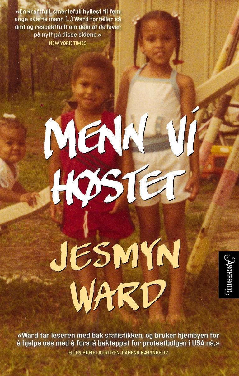 """""""Menn vi høstet - en erindringsbok"""" av Jesmyn Ward"""