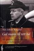 """""""Gal mann til rett tid - NS-minister Sverre Riisnæs"""" av Nils Johan Ringdal"""