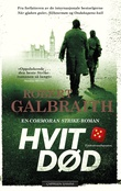 """""""Hvit død"""" av Robert Galbraith"""