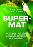 """""""Supermat"""" av Trine Berge"""