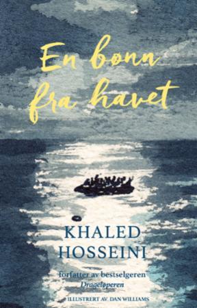 """""""En bønn fra havet"""" av Khaled Hosseini"""